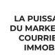 La puissance du Marketing courriel en immobilier